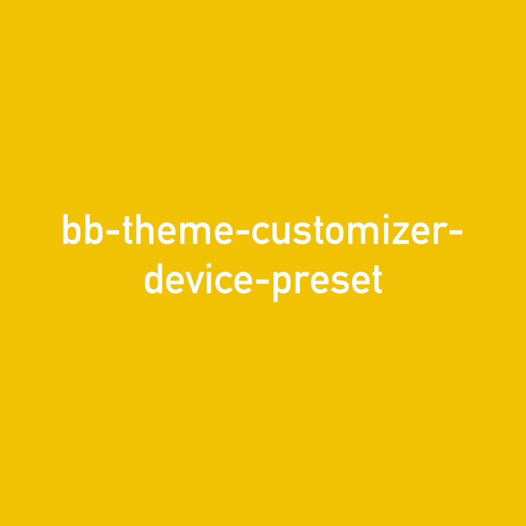 bb-theme-customizer-device-preset