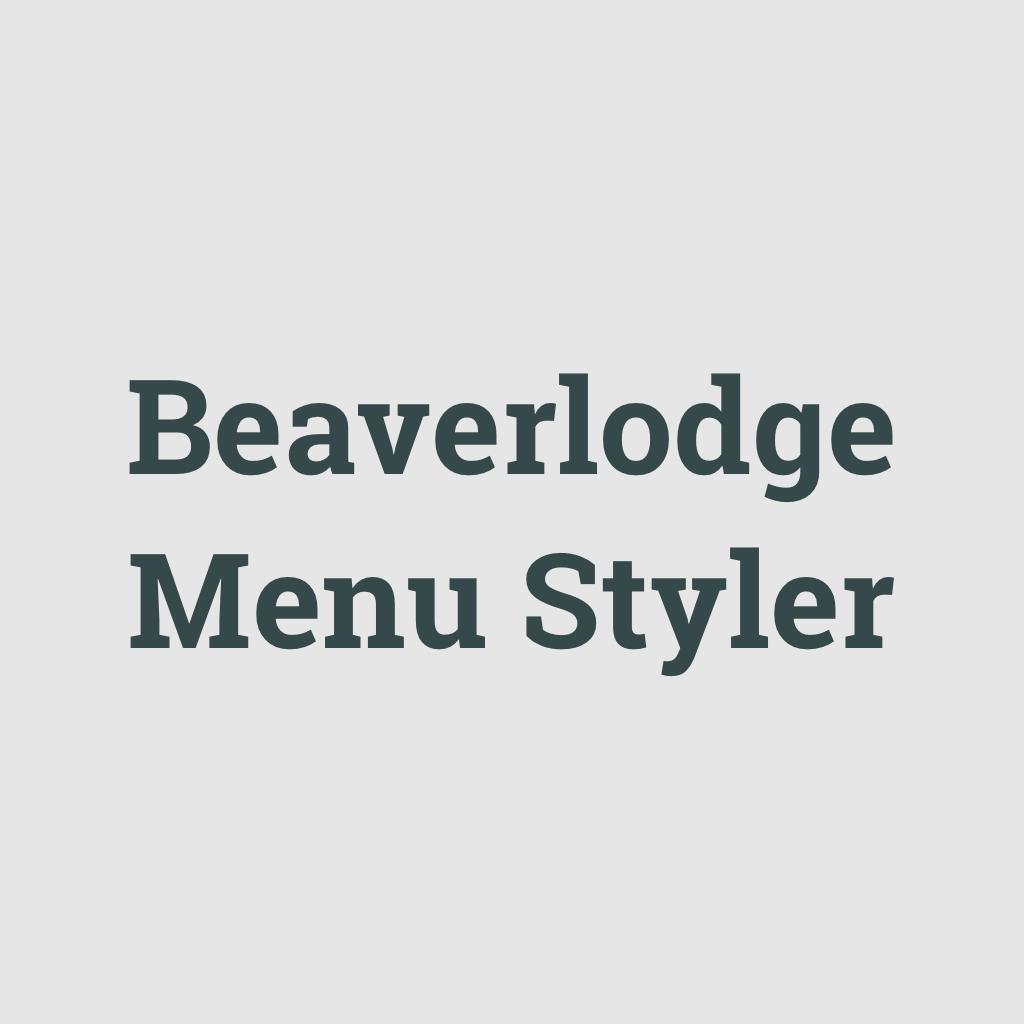 beaverlodge menu styler